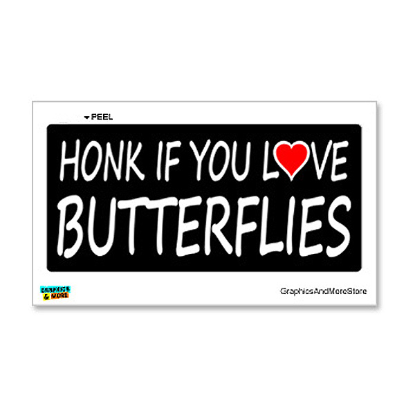 Honk if You Love Butterflies Sticker