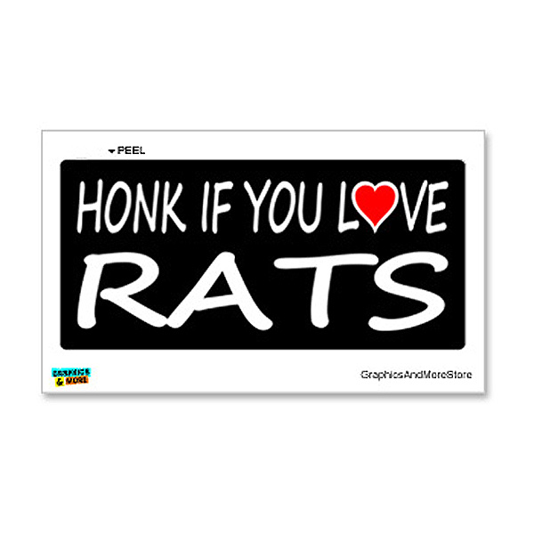Honk if You Love Rats Sticker