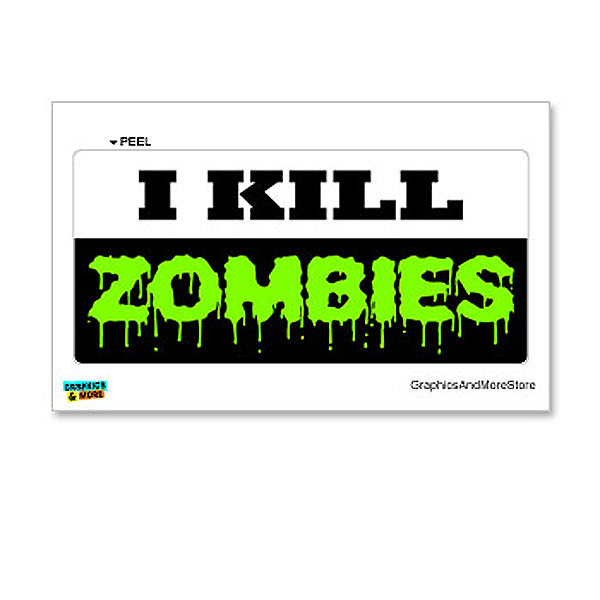 I Kill Zombies - Green Sticker
