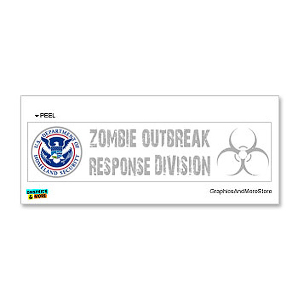 Department of Homeland Security - Zombie Outbreak Response Division Sticker