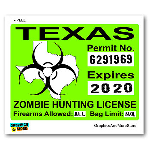 Search texas tx zombie hunting license permit green sticker for Tx fishing license