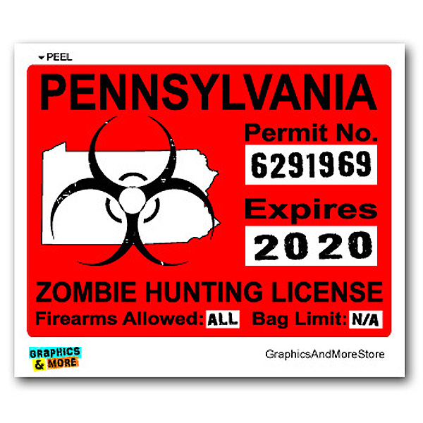 Pennsylvania PA Zombie Hunting License Permit Red Sticker