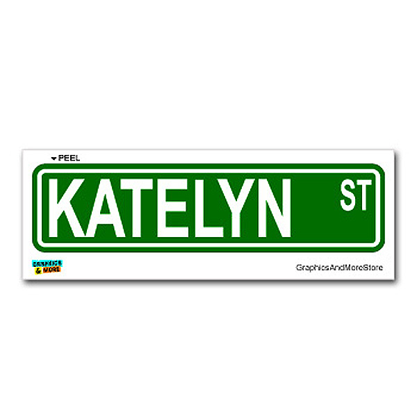 Katelyn Street Sign